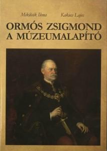 Ormós Zsigmond a múzeumalapító